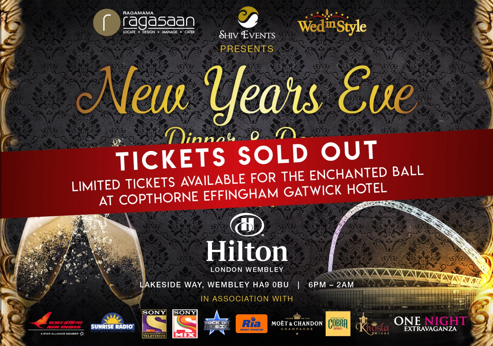 FOR NYE 31.12.2018 EVENTS GO TO THE FOLLOWING LINKhttp://www.shivevents.co.uk/events/ ————– New Years Eve 2017 – Dinner and Dance – Hilton Wembley Hotel